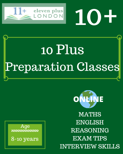 10 Plus preparation classes: online tuition and classroom tuition