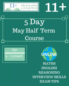 5 Day 11+ May Half Term Course (ONLINE)