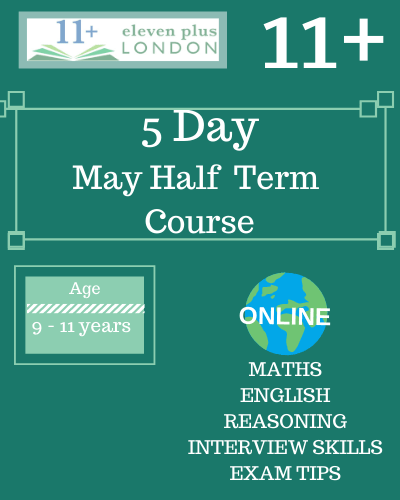 11+ May Half Term Course